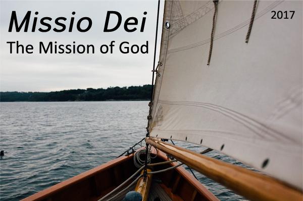 Missio Dei (The Mission of God) 2017 Theme